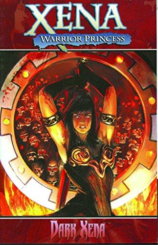 9781933305615: Xena Warrior Princess Volume 2: Dark Xena (v. 2)