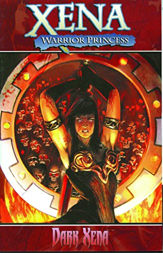 Xena, Warrior Princess Vol. 2 : Dark Xena: Layman, John; Champagne, Keith
