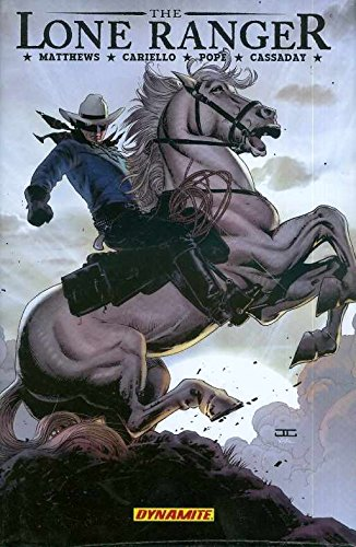 The Lone Ranger Volume II