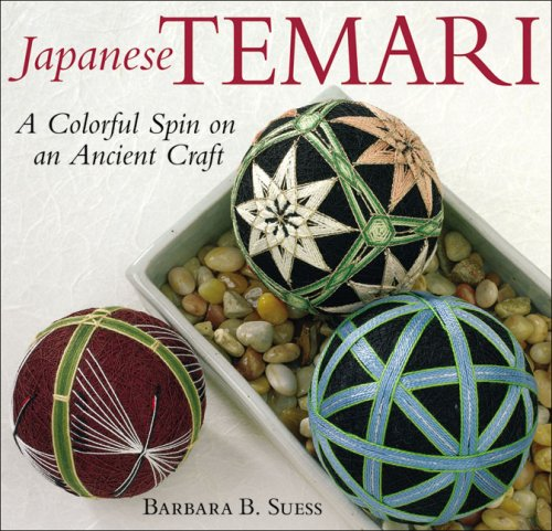 9781933308128: Japanese Temari: A Colourful Spin on an a Ancient Craft