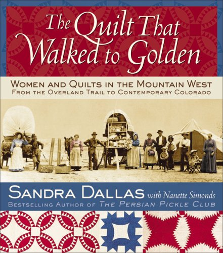 9781933308173: The Quilt That Walked to Golden
