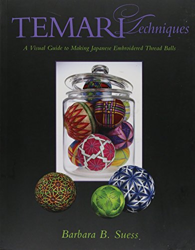 9781933308326: Temari Techniques: A Visual Guide to Making Japanese Embroidered Thread Balls