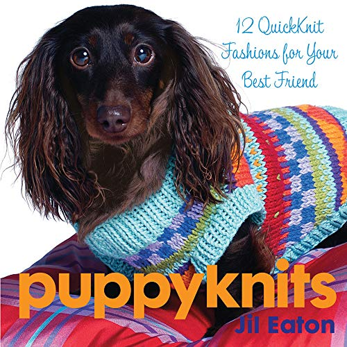 9781933308463: PuppyKnits: 12 QuickKnit Fashions for Your Best Friend