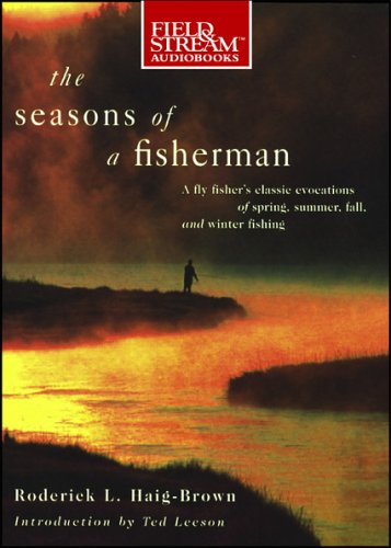 Seasons of a Fisherman, 4-cd set (1933309318) by Roderick Haig-Brown