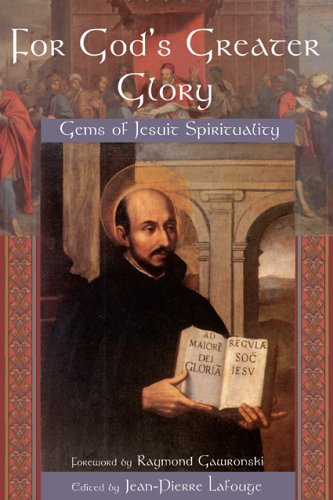 For God's Greater Glory Format: Paperback