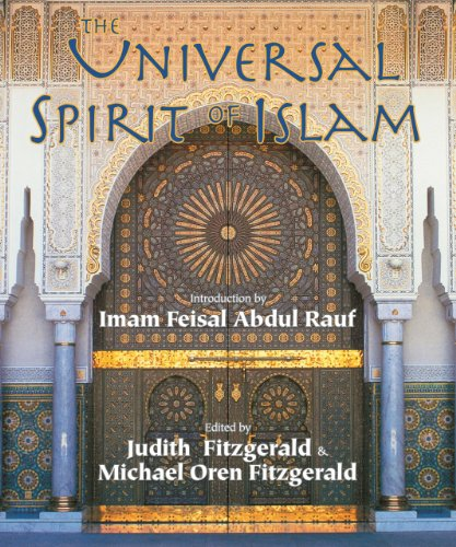 9781933316161: The Universal Spirit of Islam: From the Koran and Hadith (Sacred Worlds)