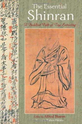 9781933316215: The Essential Shinran: A Buddhist Path of True Entrusting