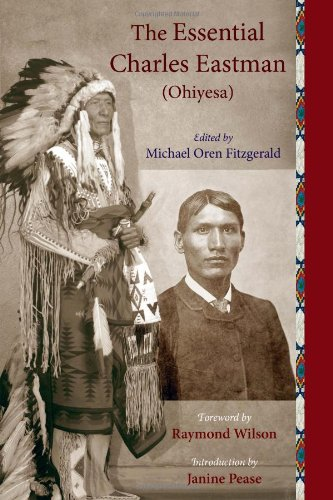 9781933316338: The Essential Charles Eastman (Ohiyesa): Light on the Indian World (Sacred Worlds Series)