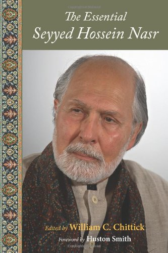 9781933316383: The Essential Seyyed Hossein Nasr (Perennial Philosophy)
