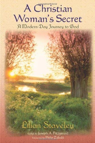 A Christian Woman's Secret: A Modern-Day Journey: Stavely Lilian; Editor-Joseph