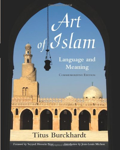 9781933316659: Art of Islam: Language and Meaning