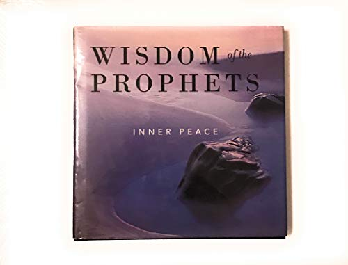 9781933317120: Inner Peace (Wisdom of the Prophets)