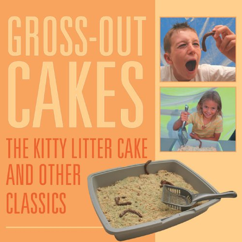 9781933317489: Gross-Out Cakes: The Kitty Litter Cake and Other Classics