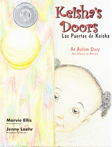 Keisha's Doors/las Puertas De Keisha: An Autism Story/una Historia De Autismo Libro ...