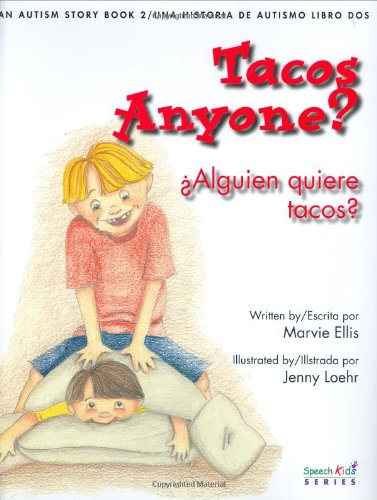 9781933319025: Tacos Anyone? An Autism Story (2005 Barbara Jordan Media Award) (English and Spanish Text) (Spanish and English Edition)