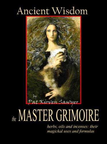 9781933320366: Ancient Wisdom: Master Grimoire