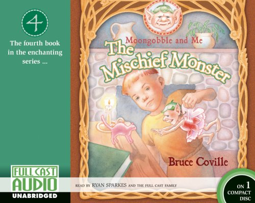 9781933322810: Moongobble and Me: The Mischief Monster (CD Binder Edition) (Moongobble and Me)