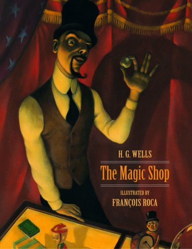 The Magic Shop: H. G. Wells