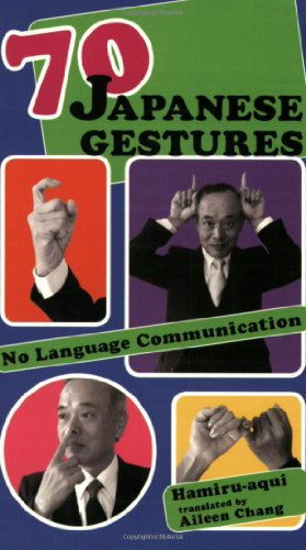 70 Japanese Gestures: No Language Communication: Hamiru-aqui