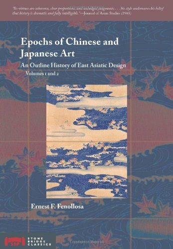 9781933330266: Epochs of Chinese and Japanese Art: An Outline History of East Asiatic Design: v. 1 (Stone Bridge Classics)