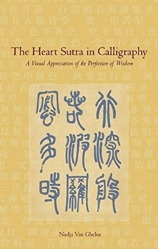9781933330792: Heart Sutra in Calligraphy: A Visual Appreciation of the Perfection of Wisdom
