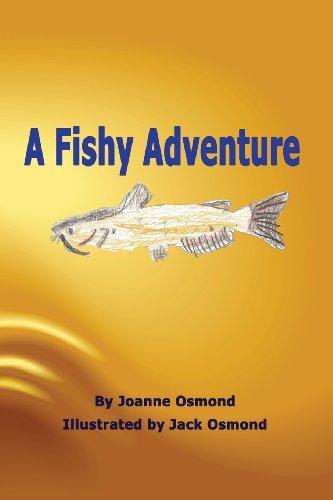 A Fishy Adventure: Joanne H. Osmond
