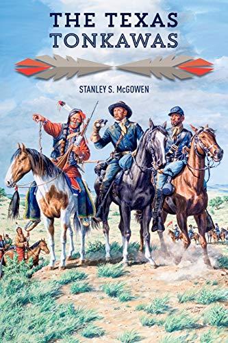 9781933337920: The Texas Tonkawas
