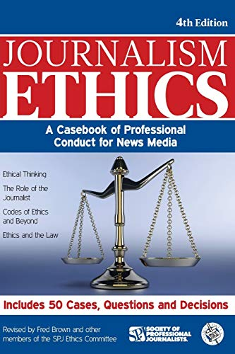 9781933338804: Journalism Ethics: A Casebook of Professional Conduct for News Media