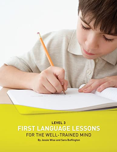 9781933339078: First Language Lessons for the Well-Trained Mind: Level 3 (First Language Lessons)