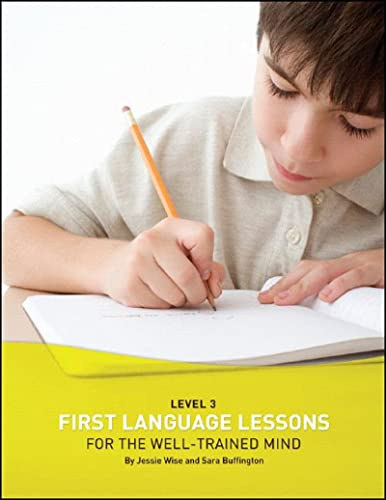 9781933339085: First Language Lessons for the Well-Trained Mind: Level 3 Student Workbook (First Language Lessons)