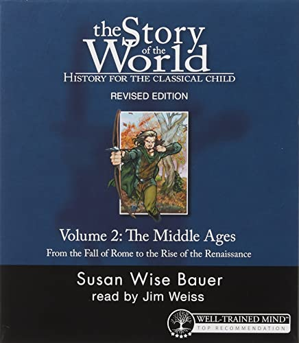 9781933339122: The Story of the World: History for the Classical Child, Volume 2 Audiobook: The Middle Ages: From the Fall of Rome to the Rise of the Renaissance, Revised Edition (9 CDs) (v. 2)