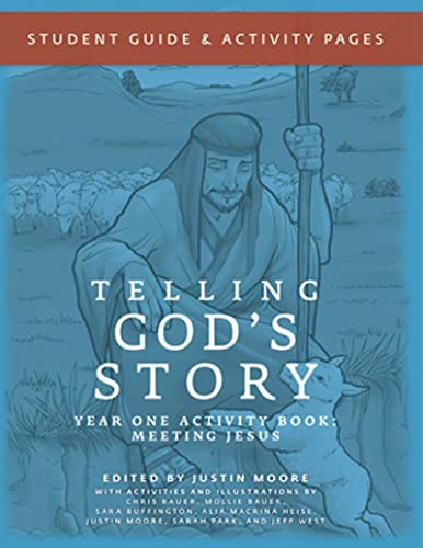 Telling God's Story, Year One: Meeting Jesus: Student Guide & Activity Pages (Telling God's Story) (1933339470) by Peter Enns