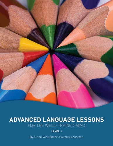 9781933339542: Advanced Language Lessons for the Well-Trained Mind: Level One