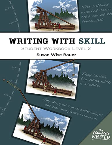 9781933339610: Writing With Skill, Level 2: Student Workbook (The Complete Writer)