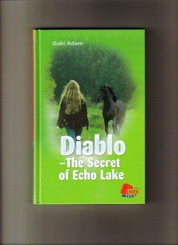 9781933343211: Diablo - the Secret of Echo Lake