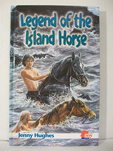 9781933343228: Legend of the Island Horse
