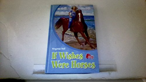 9781933343532: If Wishes Were Horses