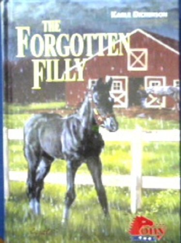 9781933343792: The Forgotten Filly