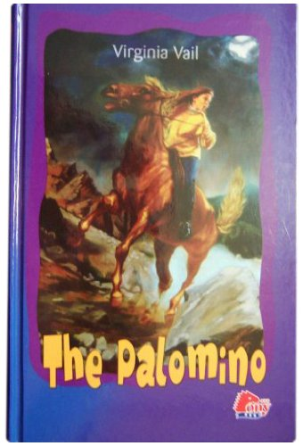 9781933343891: The Palomino (Pony Books)