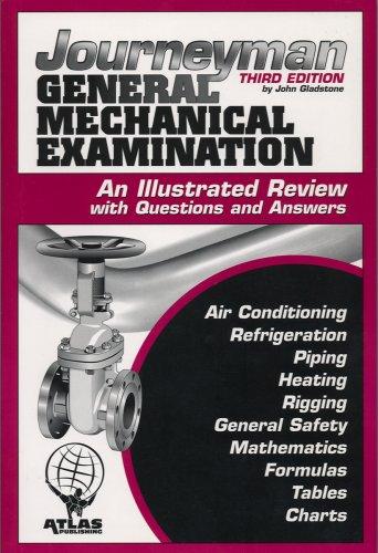 Journeyman General Mechanical Examination 3rd Edition: John Gladstone
