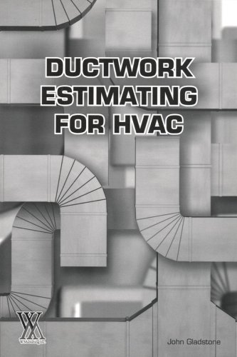 Ductwork Estimating for HVAC (Tech-Set Series): John Gladstone