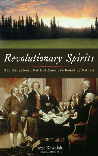 9781933346090: Revolutionary Spirits: The Enlightened Faith of America's Founding Fathers