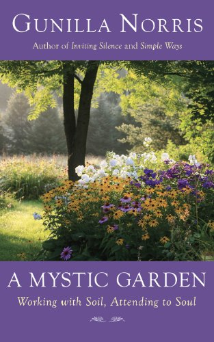 9781933346830: A Mystic Garden: Working with Soil, Attending to Soul