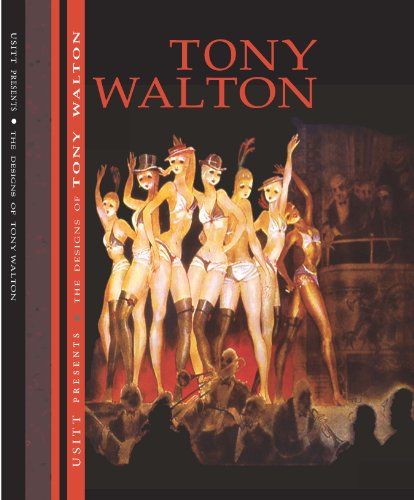 The Designs of Tony Walton (SIGNED): Walton, Tony; Unruh, Delbert