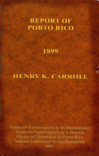 9781933352022: Report of Porto Rico (1899)