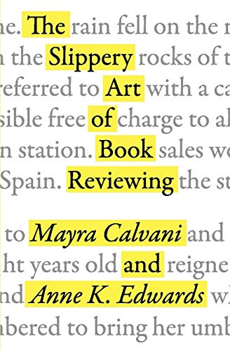 9781933353227: The Slippery Art of Book Reviewing