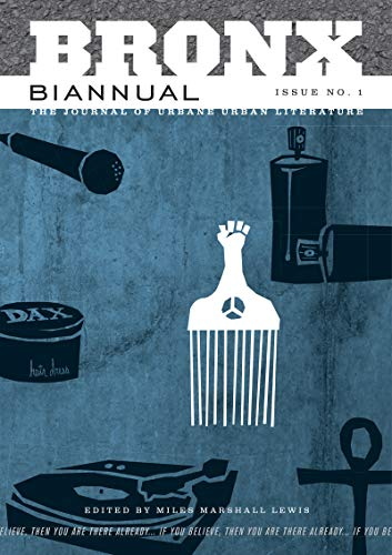 9781933354040: Bronx Biannual (The Journal of Urbane Urban Literature)