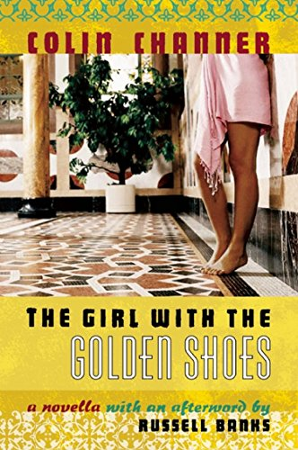The Girl with the Golden Shoes: Channer, Colin