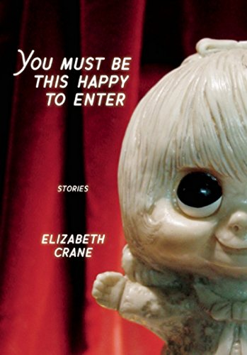 9781933354439: You Must Be This Happy to Enter: Stories (Punk Planet Books)