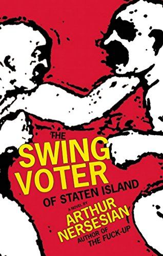 9781933354613: The Swing Voter of Staten Island (Akashic Urban Surreal)